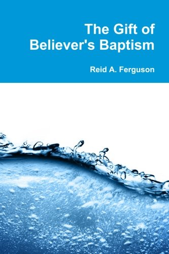 The Gift of Believer's Baptism image